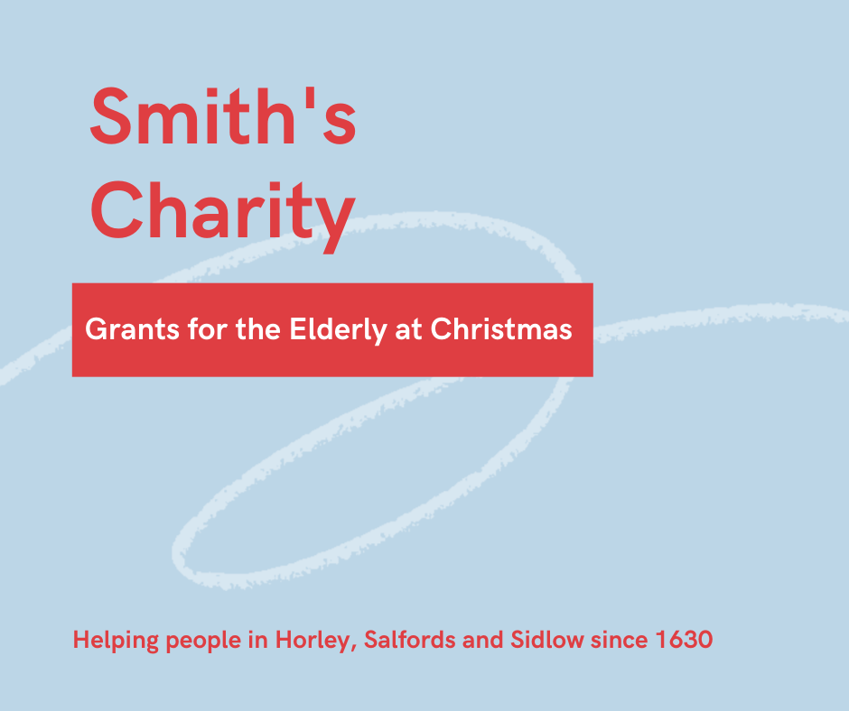 A card advertising the Smith's Charity's Christmas grants for elderly people. The text reads: Smith's Charity. Grants for the Elderly as Christmas. Helping people in Horley, Salfords and Sidlow since 1630